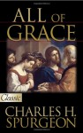 All of Grace [With CD] - Charles H. Spurgeon