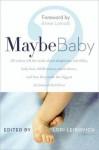 Maybe Baby - Lori Leibovich, Salon Com