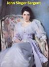 422 Color Paintings of John Singer Sargent - American Portrait Painter (January 12, 1856 - April 14, 1925) - Jacek Michalak, John Singer Sargent