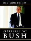 Decision Points (Random House Large Print) - George W. Bush