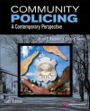 Community Policing: A Contemporary Perspective - Victor E. Kappeler