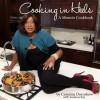 Cooking in Heels: A Memoir Cookbook - Ceyenne Doroshow, Audacia Ray