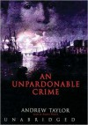 Unpardonable Crime - Andrew Taylor, Simon Vance