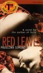 Red Leaves - Paullina Simons, Sandra Burr