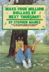 Make Four Million Dollars by Next Thursday - Stephen Manes, George Ulrich