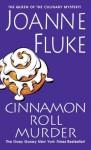 Cinnamon Roll Murder (Hannah Swensen) - Joanne Fluke