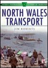 North Wales Transport - Jim Roberts
