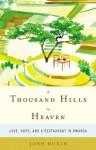 A Thousand Hills to Heaven (Audio) - Josh Ruxin, Will Collyer
