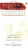 Stolen Voices: Young People's War Diaries, from World War I to Iraq - Olara A. Otunnu, Zlata Filipović, Olara A. Otunnu