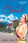Saving Grace - Lesley Ann McDaniel