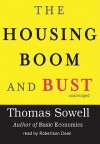The Housing Boom and Bust (Audio) - Thomas Sowell, Robertson Dean