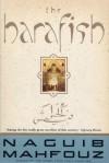 The Harafish - Naguib Mahfouz
