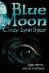 Blue Moon - Cindy Lynn Speer