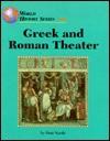 Greek and Roman Theater - Don Nardo