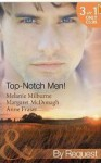 Top-Notch Men! - Melanie Milburne, Margaret McDonagh, Anne Fraser