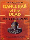 Dance Hall of the Dead (Joe Leaphorn and Jim Chee Series #2) - Tony Hillerman, Michael Ansara