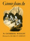 Ginnie Joins in - Catherine Woolley