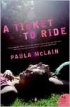 Ticket to Ride - Paula McLain