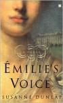 Émilie's Voice - Susanne Dunlap