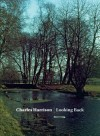 Charles Harrison: Looking Back - Charles Harrison