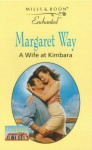 A Wife at Kimbara - Margaret Way