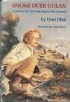 Smoke Over Golan - Uriel Ofek, Lloyd Bloom, Israel I. Taslitt