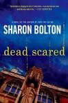 Dead Scared (Lacey Flint Novels) - S.J. Bolton