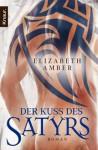 Der Kuss des Satyrs: Ein erotischer Roman (Knaur TB) (German Edition) - Elizabeth Amber, Cora Munroe