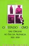 O Estado Novo, das Origens ao Fim da Autarcia (1926-1959) - Volume II - Various