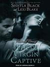 Their Virgin Captive - Shayla Black, Lexi Blake, Serena Daniels