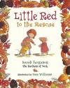 Little Red To The Rescue - Sarah Ferguson, Sam Williams