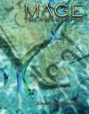 Mage the Awakening - Kraig Blackwelder, Bill Bridges, Brian Campbell, Stephen Michae DiPesa, Samuel Inabinet, Steve Kenson, Malcolm Sheppard