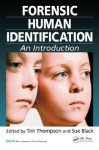 Forensic Human Identification: An Introduction - Tim Thompson