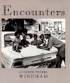 Encounters - Kathryn Tucker Windham