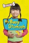 My Busy Stomach - Lauren Smith
