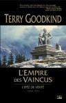 L'empire des vaincus (L'Epée de Vérité, #8) - Terry Goodkind, Jean-Claude Mallé
