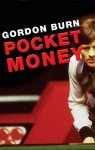 Pocket Money (paperback) - Gordon Burn