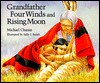 Grandfather Four Winds and Rising Moon - Michael Chanin, Sally J. Smith