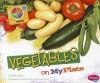 Vegetables on MyPlate - Mari C. Schuh