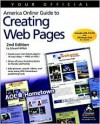 Your Official America Online. Guide to Creating Web Pages - Edward Willett