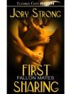 First Sharing (Fallon Mates, #5) - Jory Strong