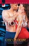 Case of Desire - Jacquelin Thomas