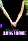 Leaving Paradise (German Edition) - Simone Elkeles, Katrin Weingran