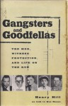 Gangsters and Goodfellas: The Mob, Witness Protection, and Life on the Run - Henry Hill