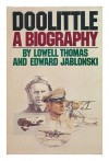 Doolittle: A biography - Lowell Thomas