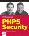 Professional Php5 Security - Ben Ramsey, Christian Wenz