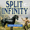 Split Infinity (Apprentice Adept #1) - Piers Anthony