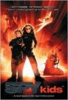 Spy Kids - Robert Rodriguez, Megan Stine