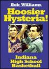 Hoosier Hysteria - Bob Williams