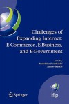 Challenges of Expanding Internet: E-Commerce, E-Business, and E-Government: 5th Ifip Conference on E-Commerce, E-Business, and E-Government (I3e'2005), October 28-30 2005, Poznan, Poland - Matohisa Funabashi, Adam Grzech